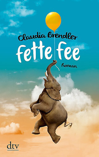 Claudia Brendler: Fette Fee